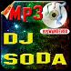 lagu dj soda remix