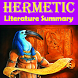 Hermetic Literature Summary by The Treasure Trove, Inc.
