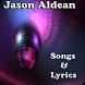 Jason Aldean Songs & Lyrics by andoappsLTD