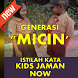 Istilah Kata Kata Kids Jaman Now by Padepokan Sabda Wali