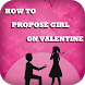 How to Propose A Girl On Valentine Day