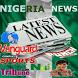 Nigeria News by PrinceVince