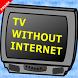 TV without Internet Prank : Free