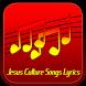 Jesus Culture Songs Lyrics by Narfiyan Studio