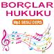 BORÇLAR HUKUKU MP3 SESLİ DERS by Ses.Listen