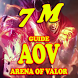 Guide for Garena AoV - Arena of Valor - 7 M by Mobiles Guides