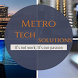 Metro Tech Solutions by Metro Tech Solutions