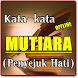 KATA KATA MUTIARA PENYEJUK HATI TERBARU LENGKAP by Amalan Nusantara