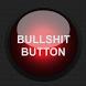 Bullshit Button by four-screws