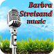 Barbra Streisand Music by acevoice