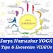 How to do Surya Namaskar Yoga and Pranayama VIDEOs
