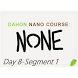 None: Day 8-Seg 1