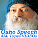 Osho Speech Rajneesh Stories English Hindi VIDEOs by ALL Videos Collection App 2017 18