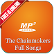 The Chainsmokers Song Full by Brontoseno