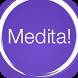 Medita! by Mirna Grzich