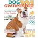 Dog Ownership 101 Magazine by Authoritative Content, LLC.