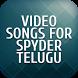 Video songs for Spyder Telugu by Tamil Telugu Movies Video Songs