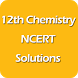 12th Chemistry NCERT Solutions by Science Pixel