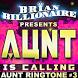 AUNT by Brian Billionaire