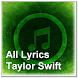 All Lyrics Taylor Swift by zyan_app