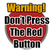 Dont Tap The Red Button by TSAGames