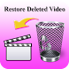 Restore Deleted Video by luisedev