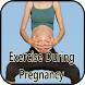 Exercise During Pregnancy by Revolxa Inc