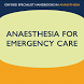 Anaesthesia for Emergency Care by MedHand Mobile Libraries