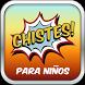 Chistes Graciosos Para Niños by solonetwork apps