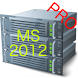PRO. MCSA 70-410, 70-411, 70-412 for MS 2012 by Magic Bytes