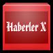 Haberler X by Turkiye Global