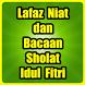 Bacaan Sholat Idul Fitri by Semoga Bermanfaat