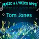 Tom Jones Lyrics Music by DulMediaDev