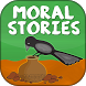 100+ Moral Stories~nice story by ERT Apps