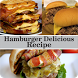 Hamburger Delicious Recipe by Mukhajad Media