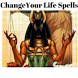 CHANGE YOUR LIFE SPELLS by Heru Technologies