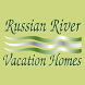 Russian River Vacation Homes by Glad to Have You, Inc.