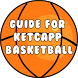 Guide for Basketball Ketchapp by Mhmapp Studio