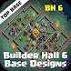 Builder Hall 6 Base Designs