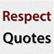 Respect Quotes by Nerd Pig