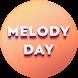 Lyrics for Melody Day