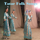 Tatar Folk Songs by Excite Apps