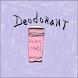 Make Your Own Deodorant by Jack Arnett