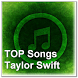 TOP Songs Taylor Swift by zyan_app