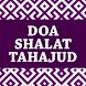 Doa Shalat Tahajud by Semangat