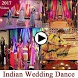 Indian Wedding Dance Videos 2017 by ManzarTech