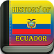 History of Ecuador by Lawson Guti