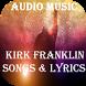 Kirk Franklin Mp3 Songs & Lyrics by Gospelight