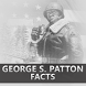 George S. Patton Facts by TestSoup