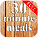 30 minute meals by NMN Apps